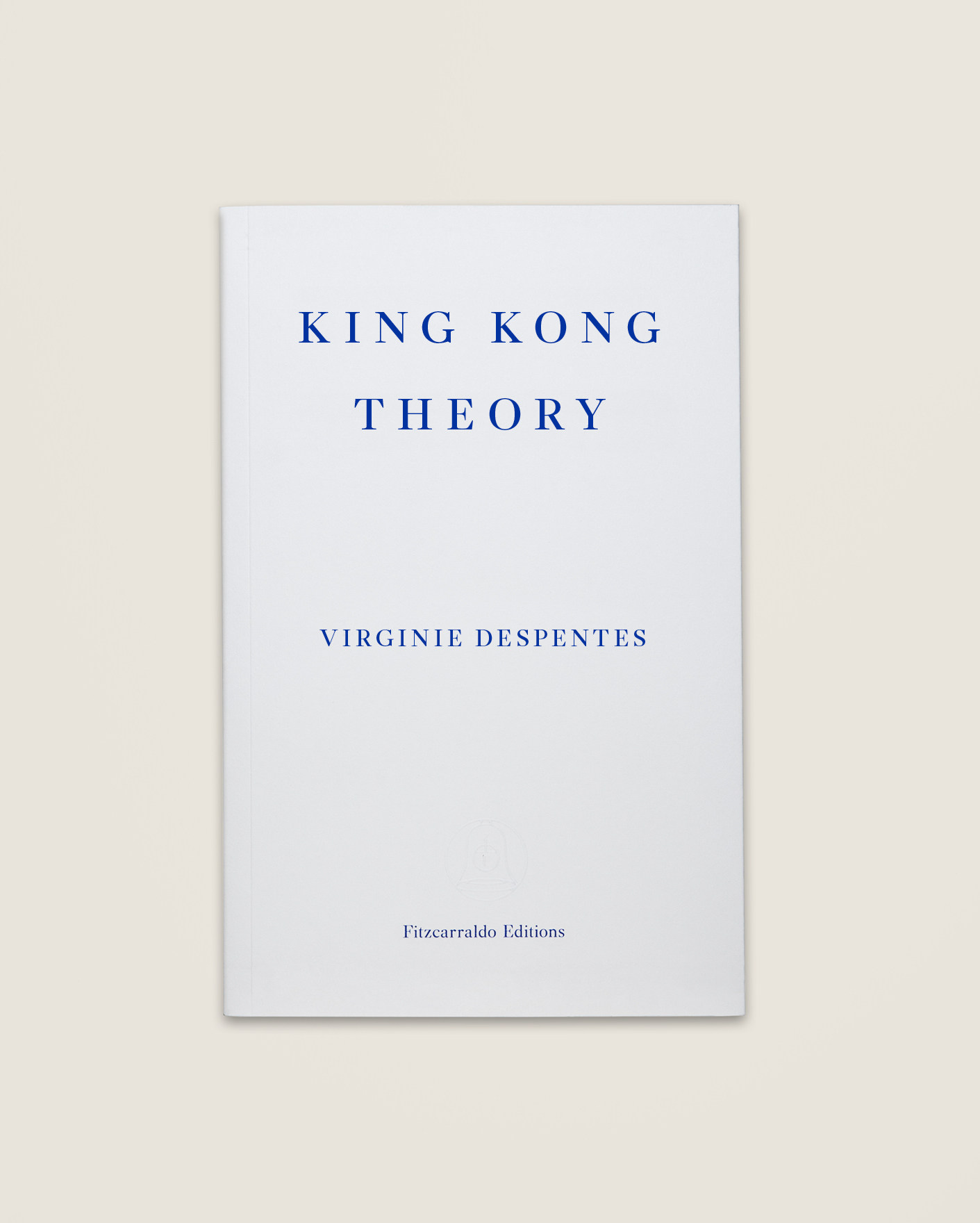King Kong Theory Virginie Despentes 10 99